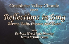 "Greenbrier Valley Chorale Presents ""Reflections in Song"""